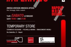 Parte l'aperitivo di Napoli Moda Design: food & wine ogni sabato di maggio
