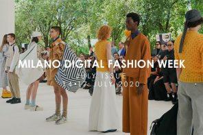 Al via oggi 14 luglio la Milano Digital Fashion Week